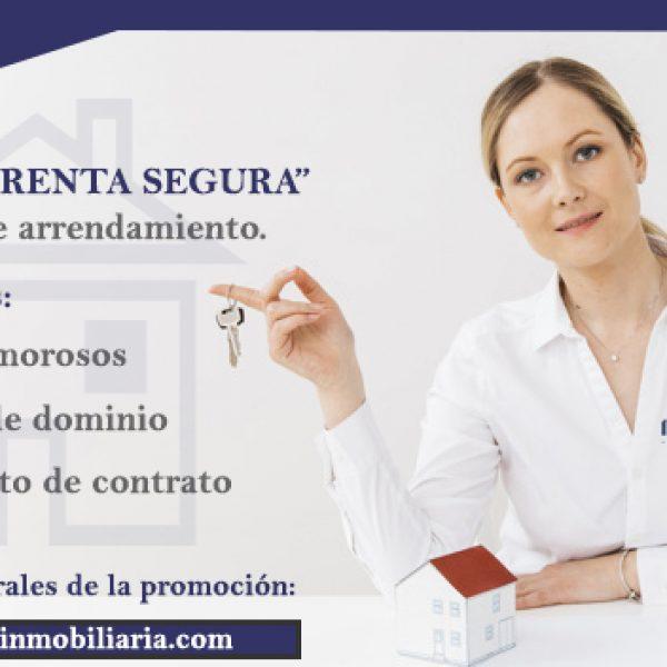 """NUESTRO SERVICIO DE  ARRENDAMIENTO DE INMUEBLE  TE BRINDA UNA PÓLIZA DE """"RENTA SEGURA"""" GRATIS."""